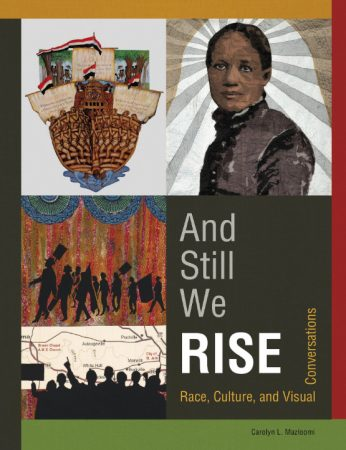 And Still We Rise: Race, Culture and Visual Conversations