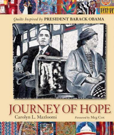 Journey of Hope, by Carolyn Mazloomi