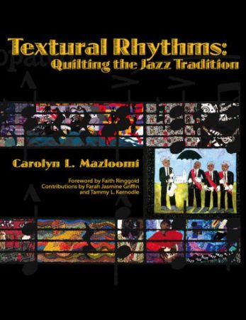 Textural Rhythms: Quilting the Jazz Traditional